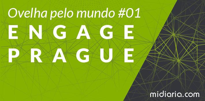 Ovelha pelo mundo #01 | Engage Prague 2017: o poder das mídias sociais para engajar o mundo