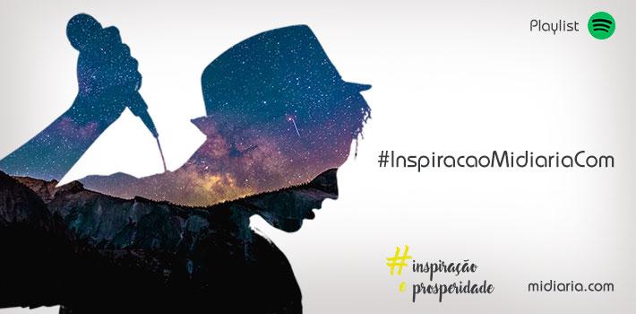 #inspiração&prosperidade: nossa playlist no Spotify